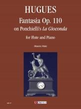 """Hugues, Luigi : Fantasia Op. 110 on Ponchielli's """"La Gioconda"""" for Flute and Piano"""