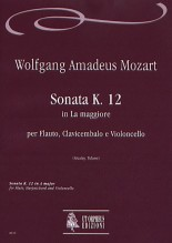 Mozart, Wolfgang Amadeus : Sonata K. 12 in A Major for Flute, Harpsichord and Violoncello