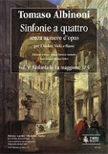 Albinoni, Tomaso : Sinfonias 'a quattro' without Opus number for 2 Violins, Viola and Basso - Vol. 5: Sinfonia in A major, Si 5 [Score]