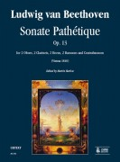 Beethoven, Ludwig van : Sonate Pathétique Op. 13 for 2 Oboes, 2 Clarinets, 2 Horns, 2 Bassoons and Contrabassoon (Wien 1810) [Score]