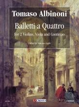 Albinoni, Tomaso : Balletti a Quattro for 2 Violins, Viola and Continuo [Score]
