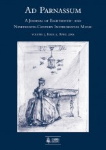 Ad Parnassum. A Journal on Eighteenth- and Nineteenth-Century Instrumental Music - Vol. 3 - No. 5 - April 2005