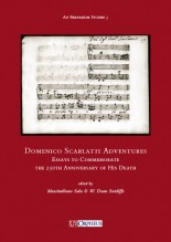 Domenico Scarlatti Adventures. Essays to Commemorate the 250th Anniversary of His Death