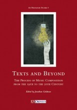Text and Beyond. The Process of Music Composition from the 19th to the 20th Century