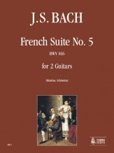 Bach, Johann Sebastian : French Suite No. 5 BWV 816 for 2 Guitars