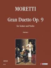 Moretti, Luigi : Gran Duetto Op. 9 for Guitar and Violin