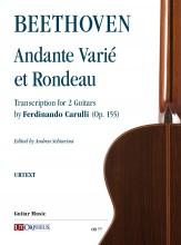 Beethoven, Ludwig van : Andante Varié et Rondeau transcribed for 2 Guitars by Ferdinando Carulli (Op. 155)