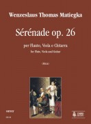 Matiegka, Wenzeslaus Thomas : Sérénade Op. 26 for Flute, Viola and Guitar
