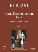 Giuliani, Mauro : Grand Duo Concertant Op. 85 for Flute (Violin) and Guitar