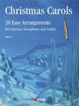 Christmas Carols. 20 Easy Arrangements for Soprano Saxophone and Guitar
