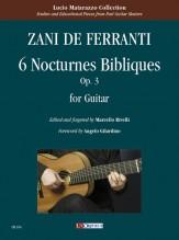 Zani de Ferranti, Marco Aurelio : 6 Nocturnes Bibliques Op. 3 for Guitar