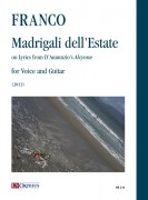 "Franco, Alfredo : Madrigali dell'Estate on Lyrics from D'Annunzio's ""Alcyone"" for Voice and Guitar (2013)"