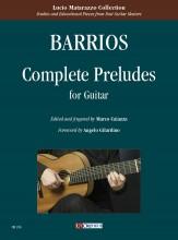 Barrios Mangoré, Agustín : Complete Preludes for Guitar