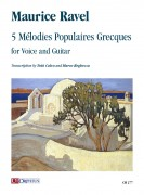 Ravel, Maurice : 5 Mélodies Populaires Grecques for Voice and Guitar