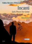 d'Ettorre, Fabio Renato : Incanti. Lyric Pieces for Guitar - First Series (2003)