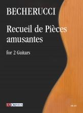 Becherucci, Eugenio : Recueil de Pièces amusantes for 2 Guitars