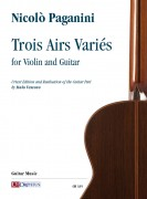 Paganini, Niccolò : Trois Airs Variés for Violin and Guitar