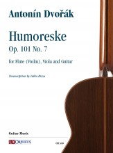 Dvořák, Antonín : Humoreske Op. 101 No. 7 for Flute (Violin), Viola and Guitar