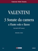 Valentini, Giuseppe : 3 Sonate da camera for Treble Recorder and Continuo