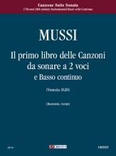 Mussi, Giulio : Il primo libro delle Canzoni da sonare a due voci e Basso continuo (Venezia 1620)