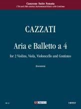 Cazzati, Maurizio : Aria e Balletto a quattro for 2 Violins, Viola, Violoncello and Continuo