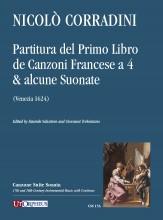 Corradini, Nicolò : Partitura del Primo Libro de Canzoni Francese a 4 & alcune Suonate (Venezia 1624) [Score]