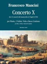Mancini, Francesco : Concerto No. 10 from the 24 Concertos in the Naples manuscript (1725) for Treble Recorder (Flute), 2 Violins, Viola and Continuo