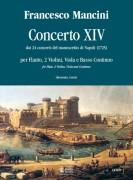Mancini, Francesco : Concerto No. 14 from the 24 Concertos in the Naples manuscript (1725) for Treble Recorder (Flute), 2 Violins, Viola and Continuo