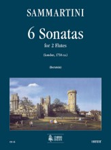 Sammartini, Giuseppe : 6 Sonatas (London c.1750) for 2 Flutes