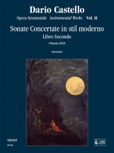 Castello, Dario : Instrumental Works - Vol. 2: Sonate concertate in stil moderno for one, two, three, four-parts and Continuo (Venezia, 1629) [Score]