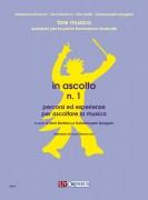 Bonfrisco, Irene - Spaggiari, Gabrielangela : In ascolto N. 1. Percorsi ed esperienze per ascoltare la musica