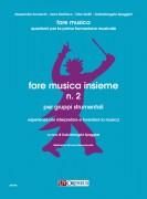 Spaggiari, Gabrielangela : Fare musica insieme N. 2 per gruppi strumentali. Esperienze per interpretare e inventare la musica