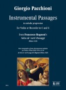 "Pacchioni, Giorgio : Instrumental Passages in melodic progression from Francesco Rognoni's ""Selva de' varii Passaggi"" (Milano 1620) for Violin or Recorder in C and G"