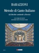 Barazzoni, Maurizia : Metodo di Canto Italiano dal 'Recitar cantando' a Rossini (con esempi ed esercizi dai trattati storici di tecnica vocale)