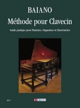 Baiano, Enrico : Méthode pour Clavecin. Guide pratique pour Pianistes, Organistes et Clavecinistes