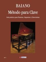 Baiano, Enrico : Método para Clave. Guía práctica para Pianistas, Organistas y Clavecinistas