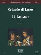 Lasso, Orlando di : 12 Fantasie (Paris 1578)
