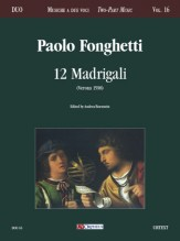 Fonghetti, Paolo : 12 Madrigali (Verona 1598) for 2 Voices