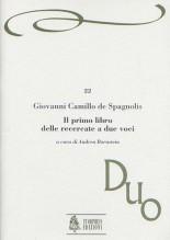 Giovanni Camillo de Spagnolis : Il primo libro delle Recercate a due voci (Napoli 1626)