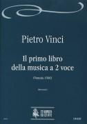 Vinci, Pietro : Il primo libro della musica a 2 voce (Venezia 1560)
