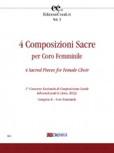 4 Sacred Pieces for Female Choir (1st National Choral Composition Competition EdizioniCorali.it - Cat. B)