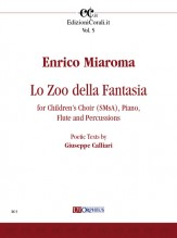 Miaroma, Enrico : Lo Zoo della Fantasia for Children's Choir (SMsA), Piano, Flute and Percussions