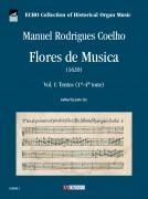 Coelho, Manuel Rodrigues : Flores de Musica (1620) - Vol. I: Tentos (1st-4th tone)