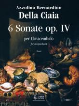 Della Ciaia, Azzolino Bernardino : 6 Sonatas Op. IV (Roma 1727) for Harpsichord