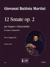 Martini, Giovanni Battista : 12 Sonatas Op. 2 (Amsterdam 1742) for Organ or Harpsichord - Vol. 1: Sonatas I-VI