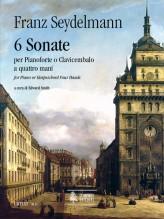 Seydelmann, Franz : 6 Sonatas for Piano or Harpsichord 4 Hands