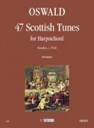 Oswald, James : 47 Scottish Tunes (London c.1742) for Harpsichord