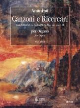 Anonymous : Canzonas & Ricercares (Staatsbibliothek zu Berlin P.K. N. Mus. ant. pract. 21) for Organ