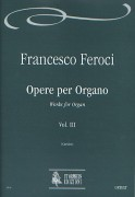 Feroci, Francesco : Works for Organ - Vol. 3 [Staatsbibliothek zu Berlin Preußischer Kulturbesitz, Mus. ms. L 113]