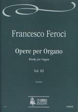 Feroci, Francesco : Works for Organ - Vol. 3 [Staatsbibliothek zu Berlin Preußischer Kulturbesitz, Mus. ms. L 113]